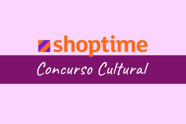 concurso cultural shoptime