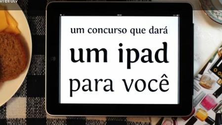 Concurso melhor amigo sorteia iPads
