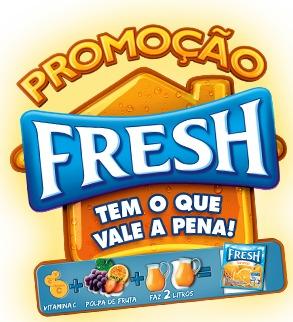 Promoção Fresh Tem o que vale a pena